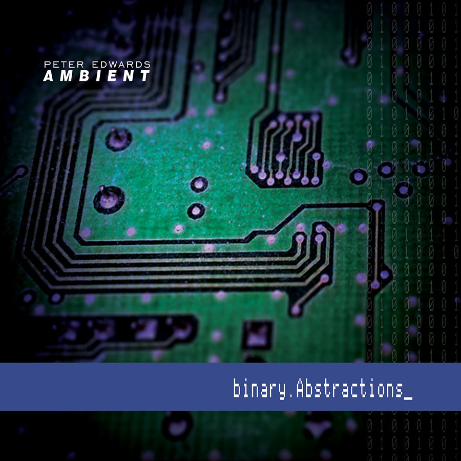 Binary Abstractions dark ambient soundscape album